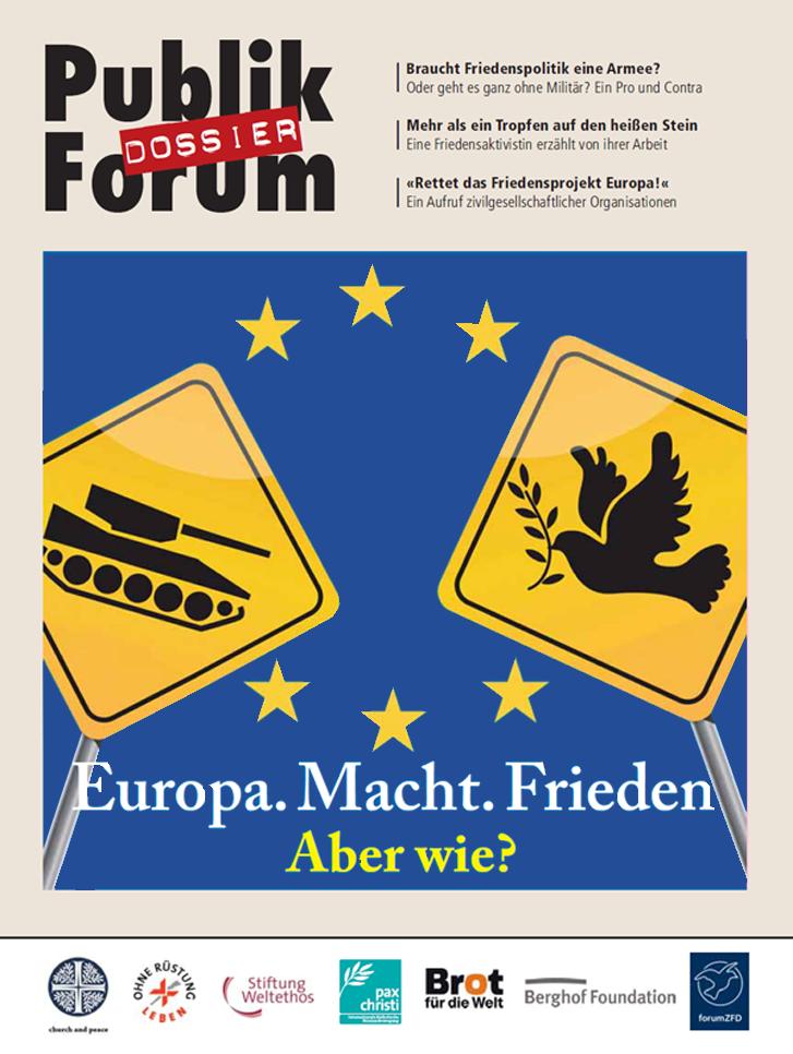 """Publik Forum-Dossier: """"Europa. Macht. Frieden. Aber wie?"""""""